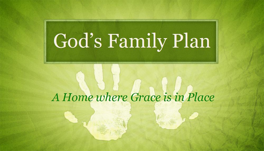 God's Family Plan